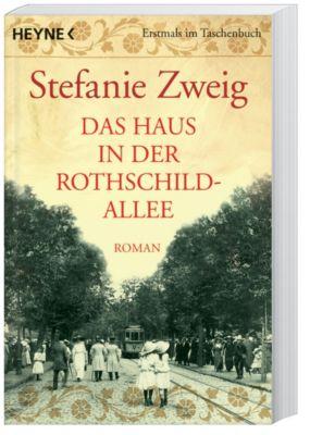 Rothschildsaga Band 1: Das Haus in der Rothschildallee, Stefanie Zweig