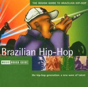 Rough Guide To Brazilian Hip-Hop, Diverse Brasilien