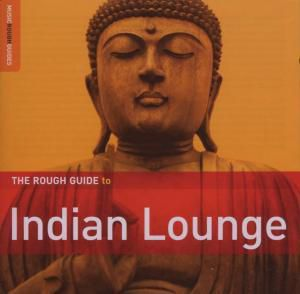 Rough Guide To Indian Lounge, Diverse Interpreten