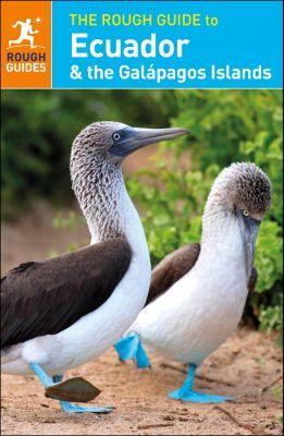 Rough Guides: The Rough Guide to Ecuador & the Galápagos Islands, Stephan Küffner, Sara Humphreys