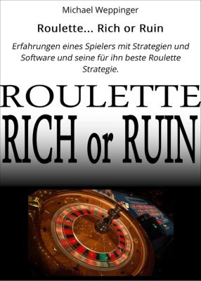 Roulette... Rich or Ruin, Michael Weppinger