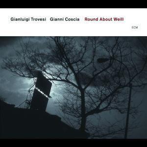 Round about Weill, Gianluigi Trovesi, Gianni Coscia