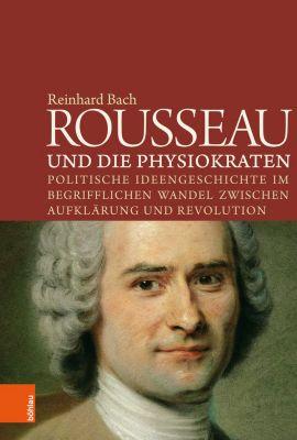 Rousseau und die Physiokraten, Reinhard Bach