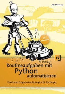 Routineaufgaben mit Python automatisieren, Al Sweigart