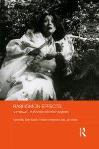 Routledge Advances in Film Studies: Rashomon Effects