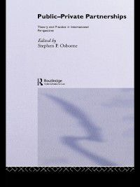 Routledge Advances in Management and Business Studies: Public-Private Partnerships, Stephen Osborne