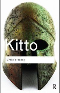 Routledge Classics: Greek Tragedy, H.D.F. Kitto