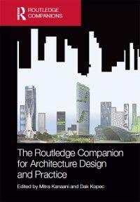 Routledge Companion for Architecture Design and Practice