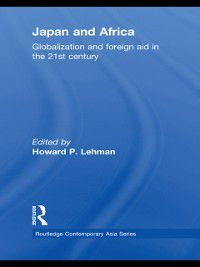 Routledge Contemporary Asia Series: Japan and Africa