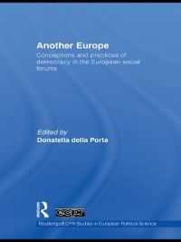 Routledge/ECPR Studies in European Political Science: Another Europe