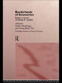 Routledge Frontiers of Political Economy: Borderlands of Economics