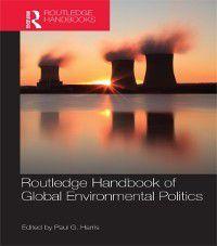 Routledge Handbook of Global Environmental Politics
