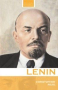 Routledge Historical Biographies: Lenin, Christopher Read