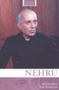 Routledge Historical Biographies: Nehru, Benjamin Zachariah