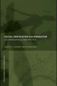 Routledge IAFFE Advances in Feminist Economics: Sexual Orientation Discrimination
