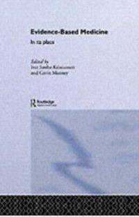 Routledge International Studies in Health Economics: Evidence-Based Medicine