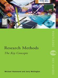 Routledge Key Guides: Research Methods: The Key Concepts, Michael Hammond, Jerry Wellington