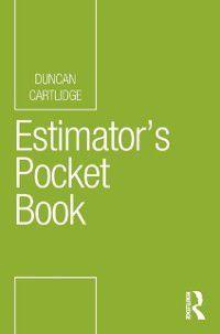 Routledge Pocket Books: Estimator's Pocket Book, Duncan Cartlidge