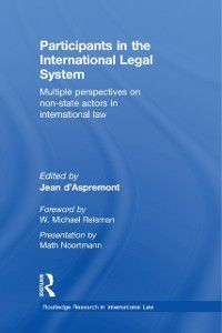 Routledge Research in International Law: Participants in the International Legal System