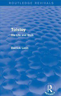 Routledge Revivals: Tolstoy, Derrick Leon