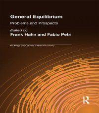 Routledge Siena Studies in Political Economy: General Equilibrium