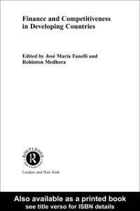 Routledge Studies in Development Economics: Finance and Competitiveness in Developing Countries