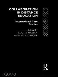 Routledge Studies in Distance Education: Collaboration in Distance Education