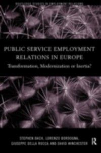 Routledge Studies in Employment Relations: Public Service Employment Relations in Europe