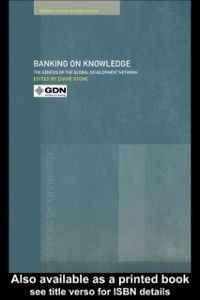 Routledge Studies in Globalisation: Banking on Knowledge