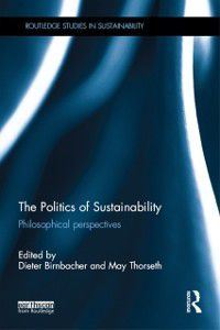 Routledge Studies in Sustainability: Politics of Sustainability