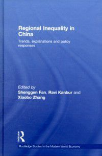 Routledge Studies in the Modern World Economy: Regional Inequality in China