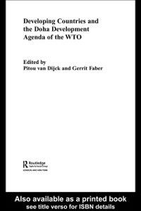 Routledge Studies in the Modern World Economy: Developing Countries and the Doha Development Agenda of the WTO