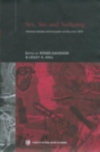Routledge Studies in the Social History of Medicine: Sex, Sin and Suffering