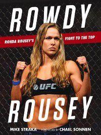 Rowdy Rousey, Mike Straka
