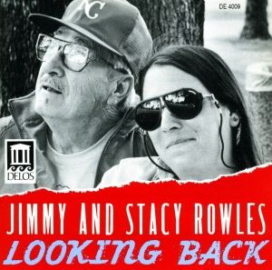 Rowles/Looking Back, Jimmy+stacey Rowles, Bailey