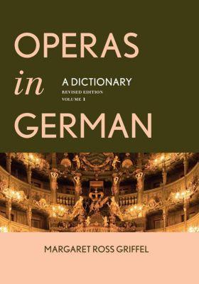 Rowman & Littlefield Publishers: Operas in German, Margaret Ross Griffel