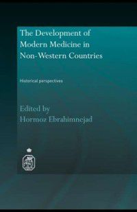 Royal Asiatic Society Books: Development of Modern Medicine in Non-Western Countries