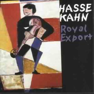Royal Export, Hasse Kahn
