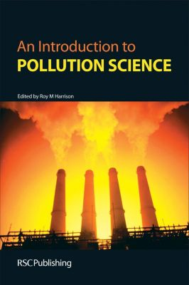 Royal Society of Chemistry: An Introduction to Pollution Science