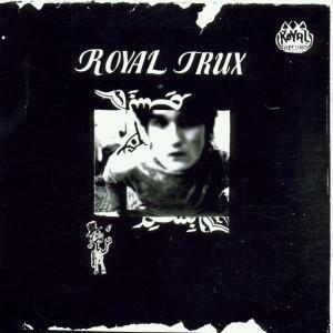 Royal Trux, Royal Trux