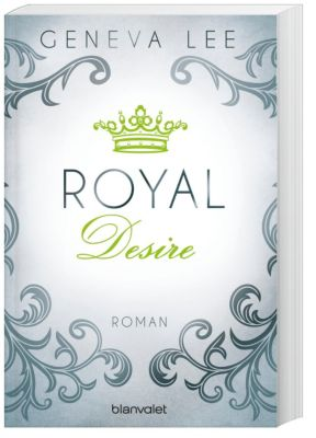 Royals Saga Band 2: Royal Desire, Geneva Lee