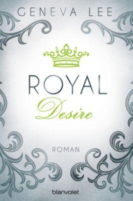 Royals Saga Band 2: Royal Desire, Geneva Lee