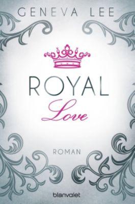 Royals Saga Band 3: Royal Love, Geneva Lee