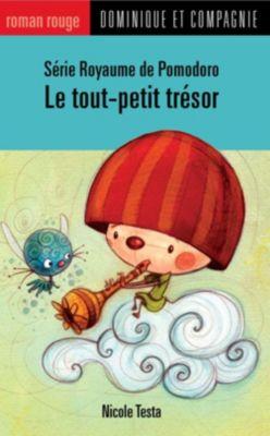 Royaume de Pomodoro: Le tout-petit trésor, Nicole Testa