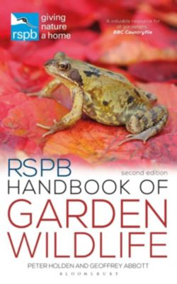 RSPB Handbook of Garden Wildlife, Peter Holden, Geoffrey Abbott