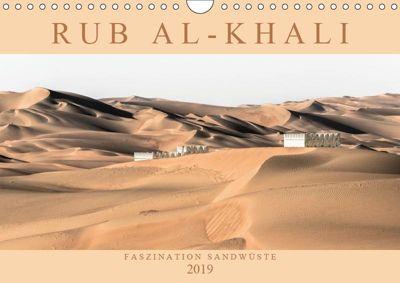RUB AL-KHALI - Faszination Sandwüste (Wandkalender 2019 DIN A4 quer), Andreas Lippmann