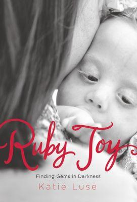 Ruby Joy, Katie Luse