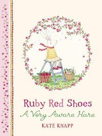 Ruby Red Shoes: Ruby Red Shoes, Kate Knapp