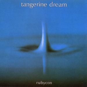 Rubycon, Tangerine Dream