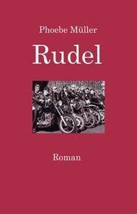 Rudel - Phoebe Müller |